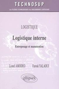 Logistique. Volume 2005, Logistique interne : entreposage et manutention
