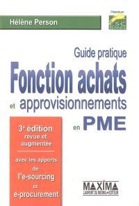 Guide pratique de la fonction achats et approvisionnements en PME-PMI