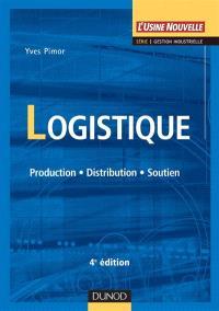 Logistique : production-distribution-soutien