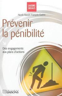 Prévenir la pénibilité : des engagements aux plans d'actions