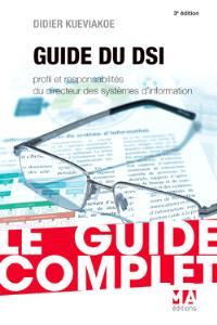 Guide complet du DSI : profil et responsabilités du directeur des systèmes d'information