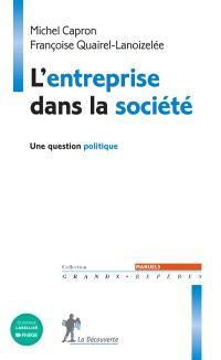 L'entreprise dans la société : une question politique