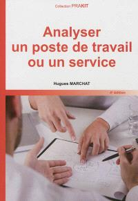 Analyser un poste de travail ou un service