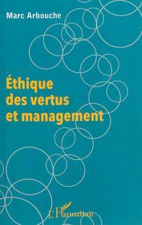 Ethique des vertus et management