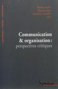 Communication & organisation : perspectives critiques
