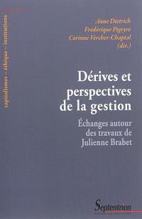 Dérives et perspectives de la gestion : échanges autour des travaux de Julienne Brabet