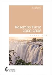 Kasembo Farm 2000-2006  : management