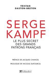 Serge Kampf : le plus secret des grands patrons français