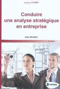 Conduire une analyse stratégique en entreprise