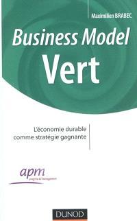 Business model vert : l'économie durable comme stratégie gagnante