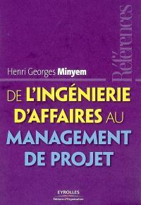 De l'ingénierie d'affaires au management de projet