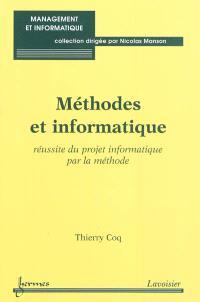 Méthodes et informatique : réussite du projet informatique par la méthode