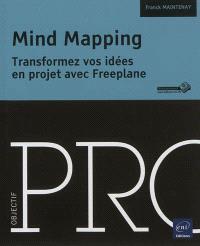 Mind mapping : transformez vos idées en projet avec Freeplane