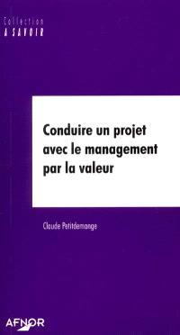 Conduire un projet avec le management par la valeur