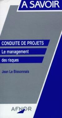 Conduite de projets : le management des risques