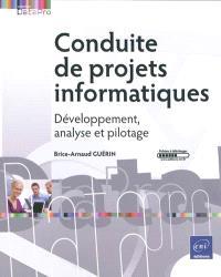 Conduite de projets informatiques : développement, analyse et pilotage