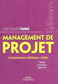 Management de projet : fondamentaux, méthodes, outils