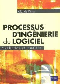 Processus d'ingénierie du logiciel : méthodes et qualité