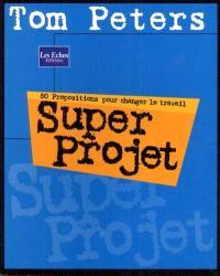 Super projet