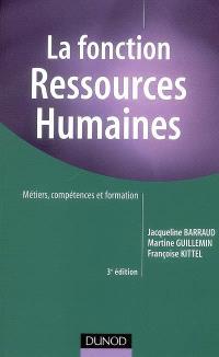 La fonction ressources humaines : métiers, compétences et formation