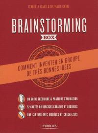 Brainstorming box : comment inventer en groupe de très bonnes idées