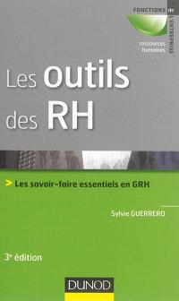 Les outils des RH : les savoir-faire essentiels en GRH