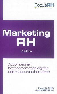 Marketing RH : accompagner la transformation digitale des ressources humaines