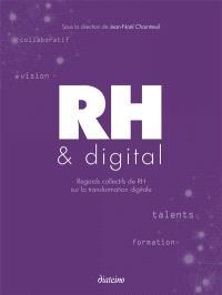 RH & digital : regards collectifs de RH sur la transformation digitale