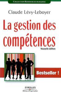 La gestion des compétences : une démarche essentielle pour la compétitivité des entreprises