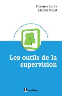 Les outils de la supervision : des métiers de l'accompagnement, de l'aide et des ressources humaines
