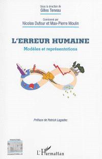 L'erreur humaine : modèles et représentations