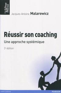 Réussir son coaching : une approche systémique