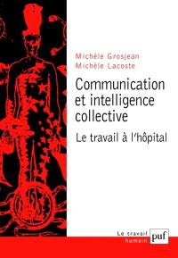 Communication et intelligence collective : le travail à l'hôpital