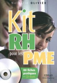 Kit RH pour les PME : 80 fiches pratiques et un CD-ROM