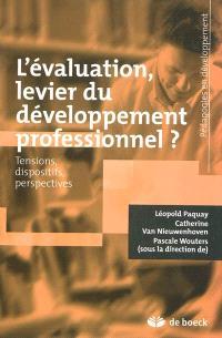 L'évaluation, levier du développement professionnel ? : tensions, dispositifs, perspectives