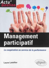 Management participatif : la coopération au service de la performance