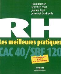 RH, les meilleures pratiques des entreprises du CAC 40 et du SFB 120