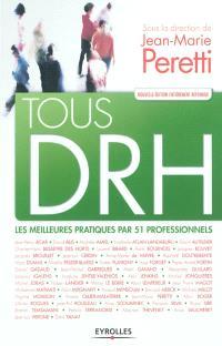 Tous DRH : les meilleures pratiques par 51 professionnels
