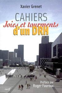 Cahiers : joies et tourments d'un DRH