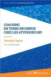 Coaching en terre inconnue : chez les atypiques HPI