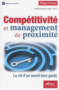 Compétitivité et management de proximité : la clé d'un secret bien gardé