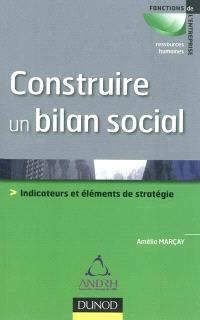 Construire un bilan social : indicateurs et éléments de stratégie