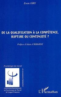 De la qualification à la compétence, rupture ou continuité ?