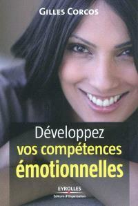 Développez vos compétences émotionnelles
