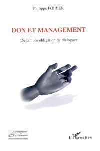 Don et management : de la libre obligation de dialoguer