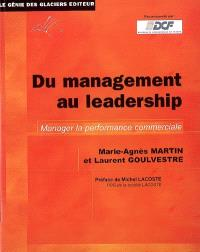 Du management au leadership : manager la performance commerciale