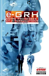 E-GRH : entre promesses et interrogations