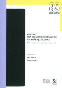 Gestion des ressources humaines en Amérique latine : enjeux disciplinaires et de pratiques professionnelles