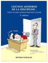 Gestion moderne de la discipline  : tout ce que l'employeur doit savoir