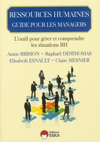 Guide de pilotage du manager : outil d'accompagnement des managers à la compréhension des sujets RH